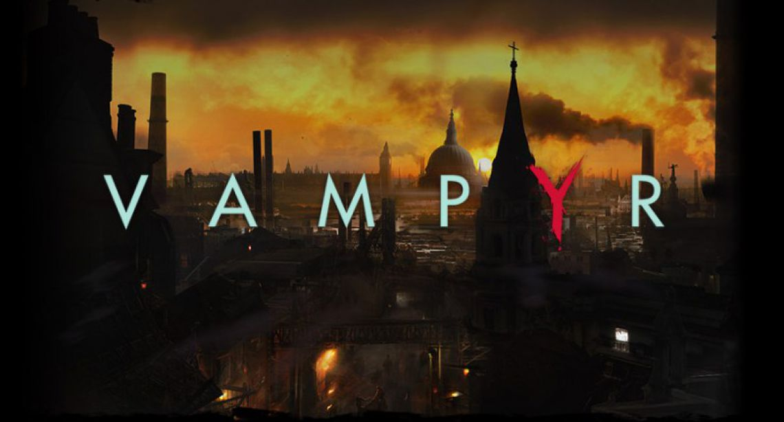 Vampyr Game Release